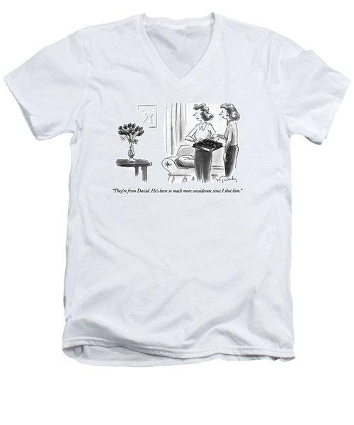 They're From David.  He's Been So Much More Men's V-Neck T-Shirt