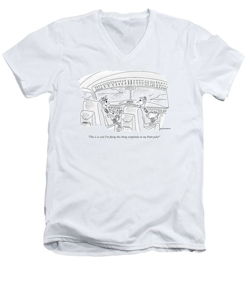 This Is So Cool! I'm Flying This Thing Completely Men's V-Neck T-Shirt