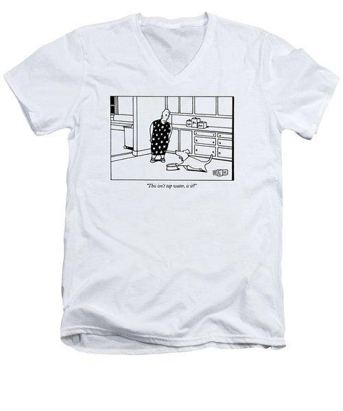 This Isn't Tap Water Men's V-Neck T-Shirt