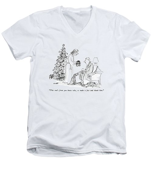 This One's From You Know Who Men's V-Neck T-Shirt