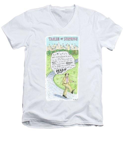 Title Taken By Surprise. While Strolling Men's V-Neck T-Shirt