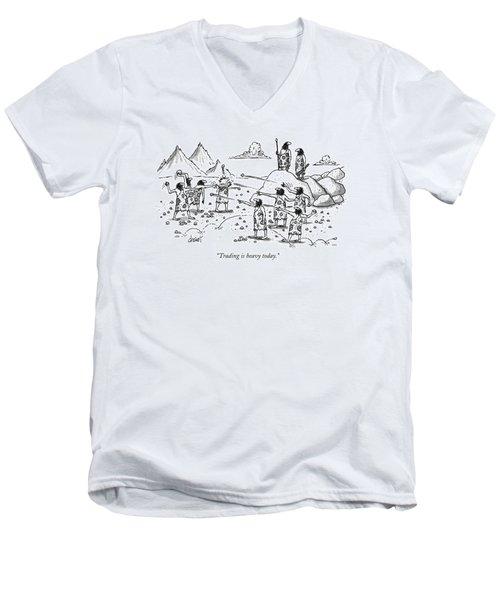 Trading Is Heavy Today Men's V-Neck T-Shirt