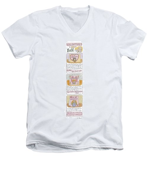 Valentines From Bill To Monica Men's V-Neck T-Shirt