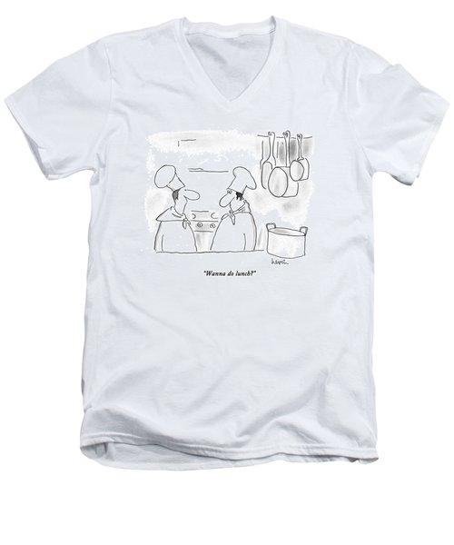 Wanna Do Lunch? Men's V-Neck T-Shirt