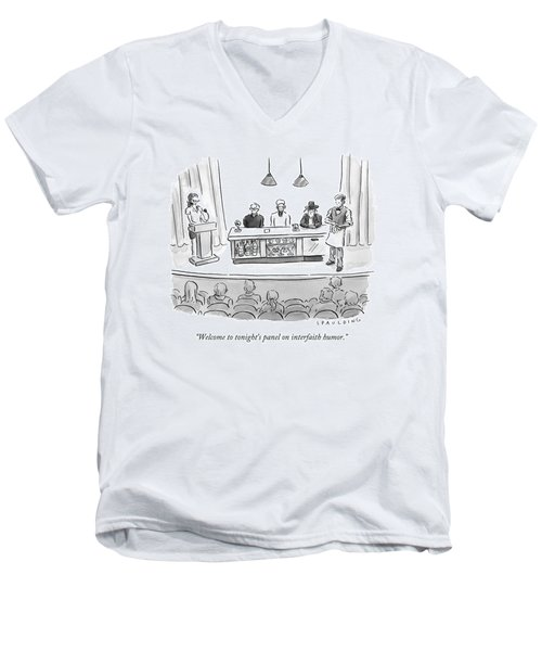 Welcome To Tonight's Panel On Interfaith Humor Men's V-Neck T-Shirt