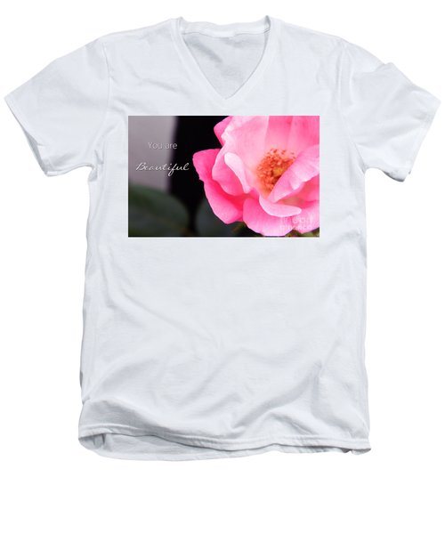 You Are Beautiful Men's V-Neck T-Shirt