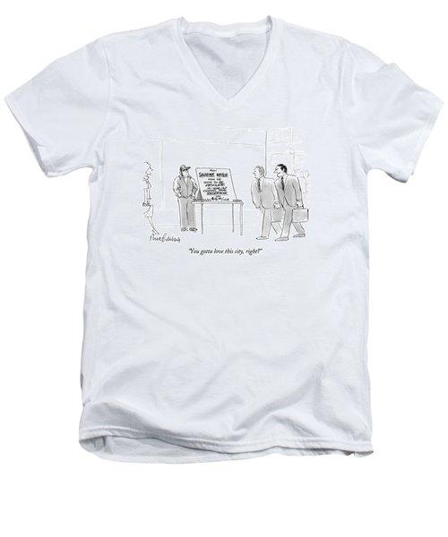 You Gotta Love This City Men's V-Neck T-Shirt
