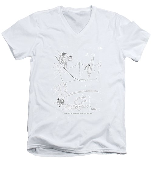 You May Be Seeing The Birth Of A New Act Men's V-Neck T-Shirt