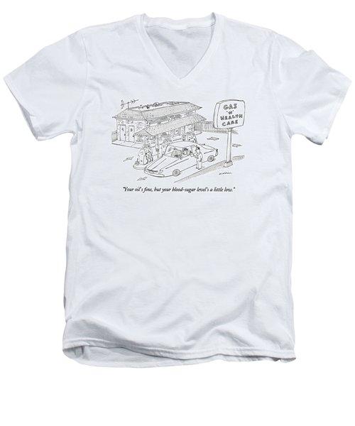 Your Oil's Fine Men's V-Neck T-Shirt