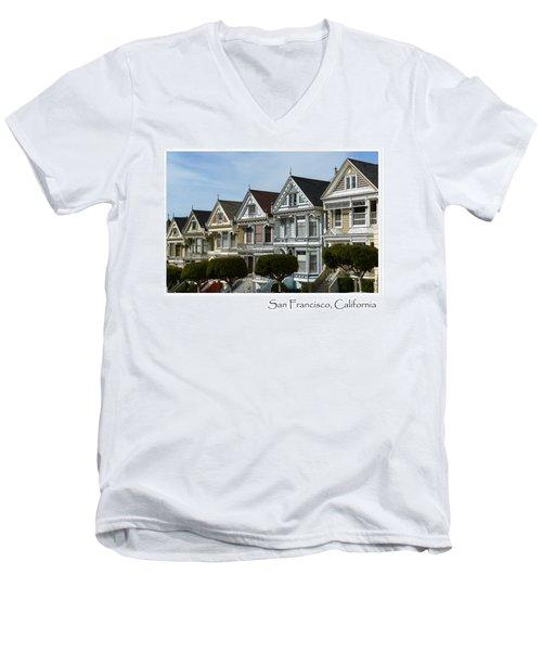 Alamo Square San Francisco California Men's V-Neck T-Shirt