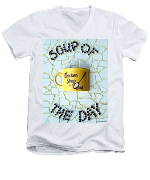 Men's V-Neck T-Shirt featuring the mixed media Chicken Soup For The Soul by Cynthia Amaral