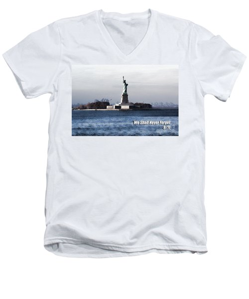 We Shall Never Forget - 9/11 Men's V-Neck T-Shirt