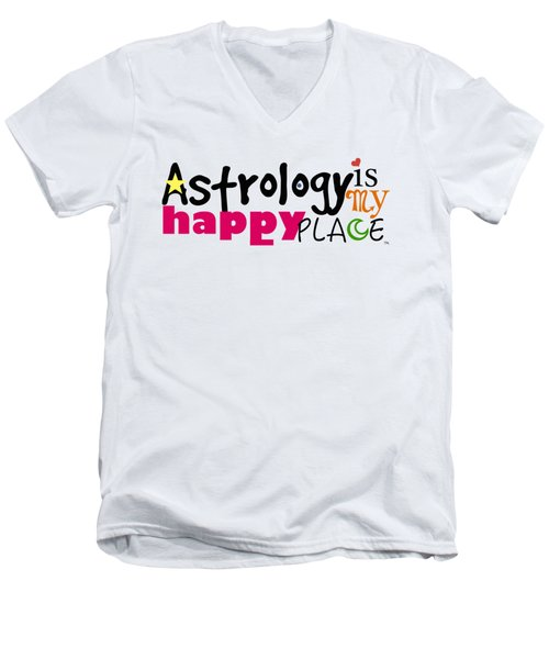 Astrology Is My Happy Place Men's V-Neck T-Shirt by Shelley Overton