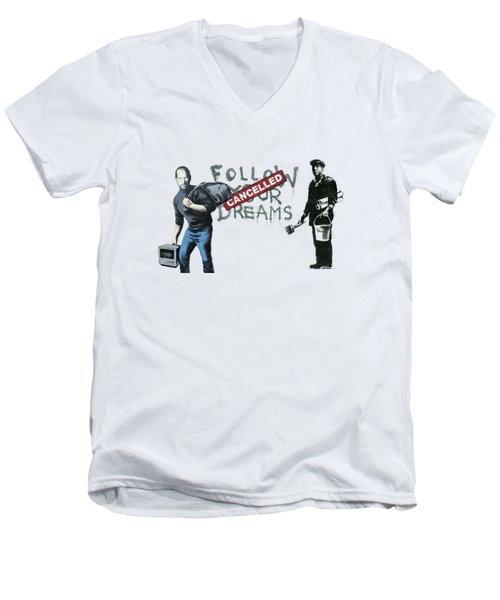 Banksy - The Tribute - Follow Your Dreams - Steve Jobs Men's V-Neck T-Shirt
