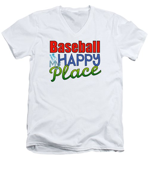 Baseball Is My Happy Place Men's V-Neck T-Shirt by Shelley Overton