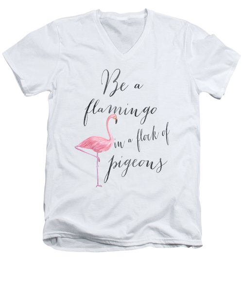 Be A Flamingo Men's V-Neck T-Shirt by Donna Gilbert