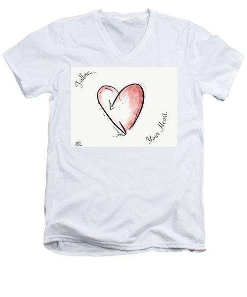 Follow Your Heart Men's V-Neck T-Shirt by Jason Nicholas
