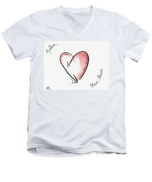 Follow Your Heart Men's V-Neck T-Shirt