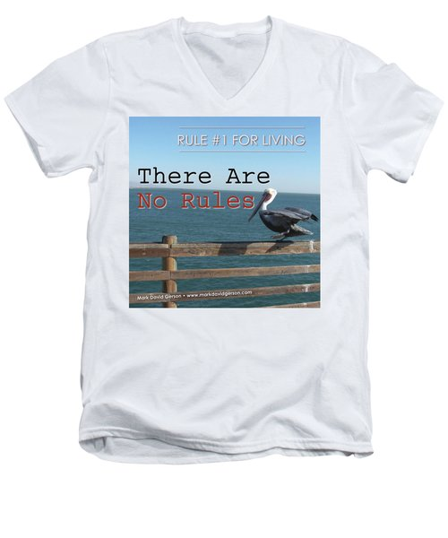 There Are No Rules Men's V-Neck T-Shirt by Mark David Gerson