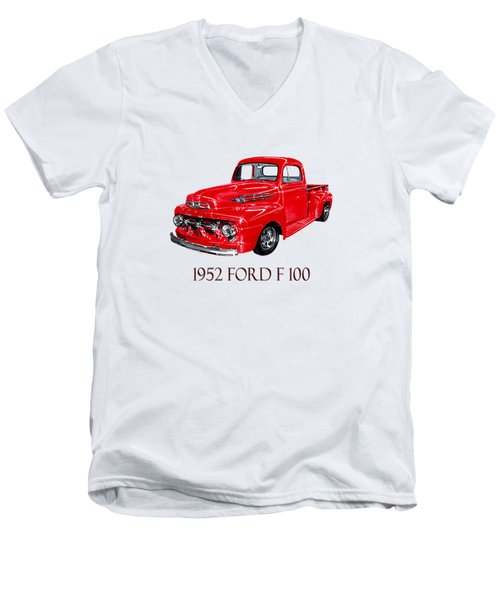 1952 Ford F-100 Pick Up Men's V-Neck T-Shirt