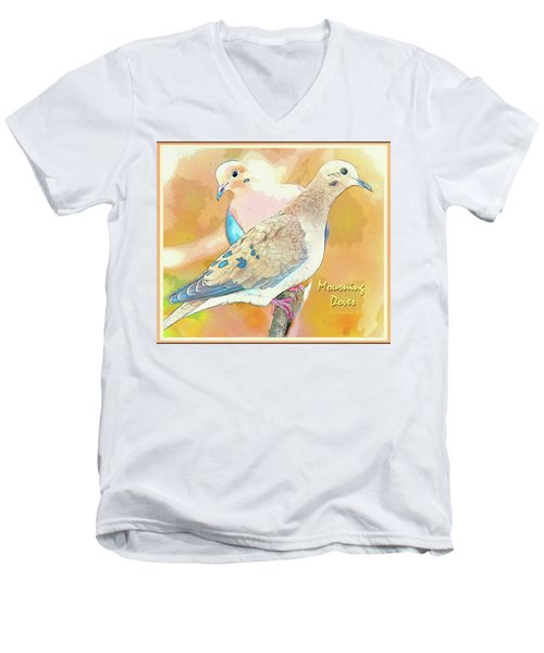 Men's V-Neck T-Shirt featuring the digital art Mourning Dove Pair  by A Gurmankin