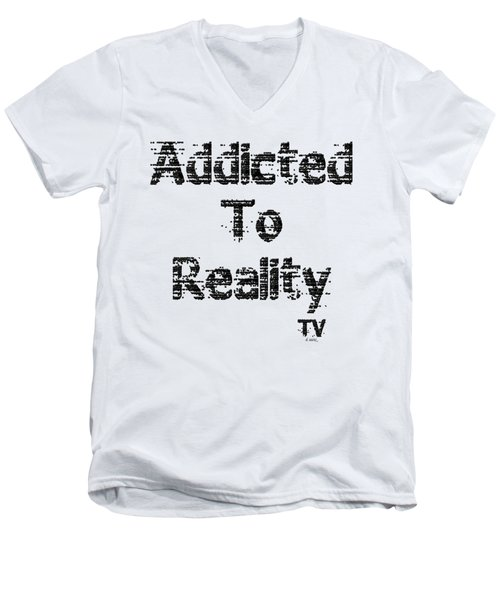 Addicted To Reality Tv - Black Print Men's V-Neck T-Shirt