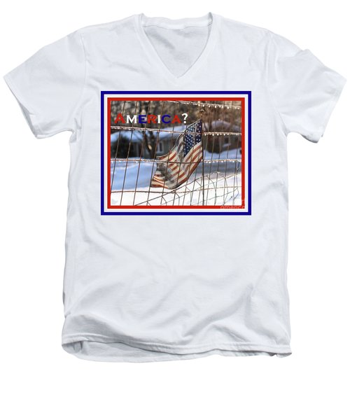 Men's V-Neck T-Shirt featuring the photograph America Where Are We by Smilin Eyes  Treasures