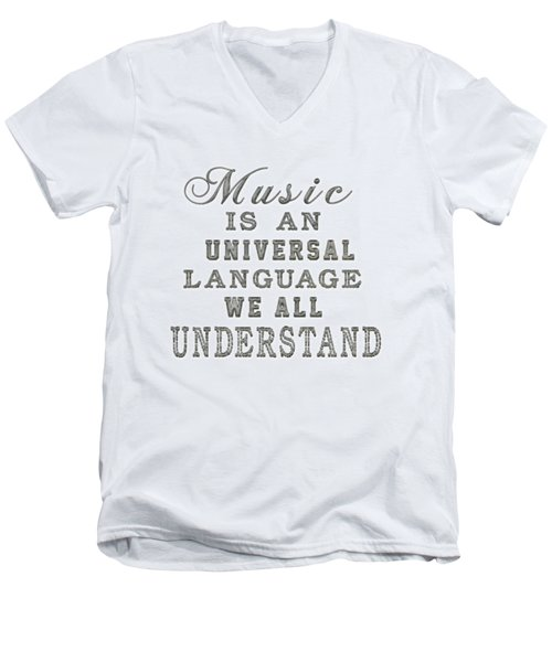 Music Is An Universal Language Typography Men's V-Neck T-Shirt