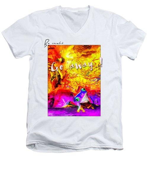 Be Careful Men's V-Neck T-Shirt