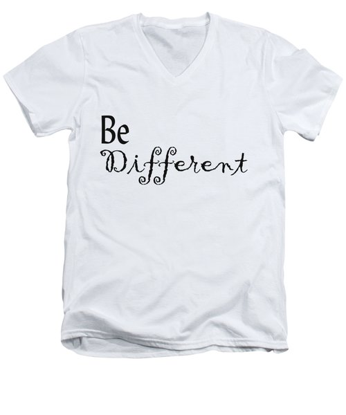Be Different Men's V-Neck T-Shirt