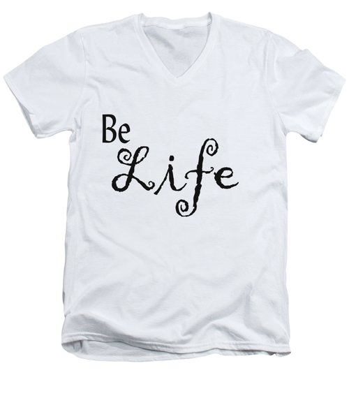 Be Life Men's V-Neck T-Shirt