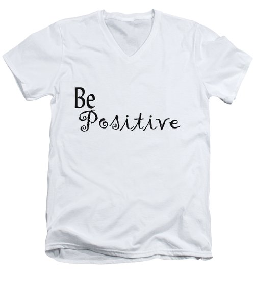 Be Positive Men's V-Neck T-Shirt