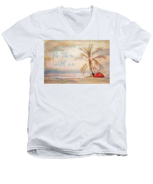Be There With Me Men's V-Neck T-Shirt