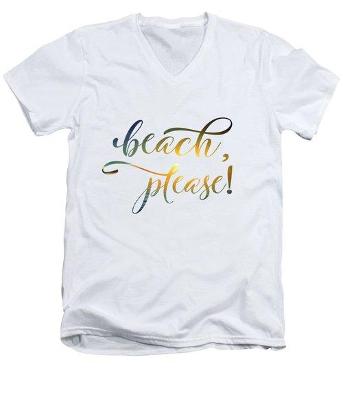 Beach Please Men's V-Neck T-Shirt