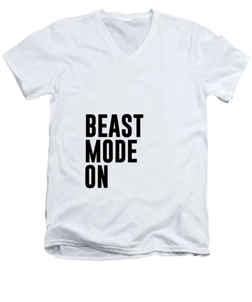 Beast Mode On - Gym Quotes 1 - Minimalist Print - Typography - Quote Poster Men's V-Neck T-Shirt