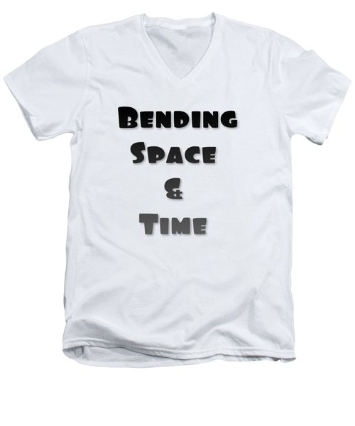 Bending Space And Time, Einstein, Possibility Quotes, Art Prints, Motivational Posters Men's V-Neck T-Shirt