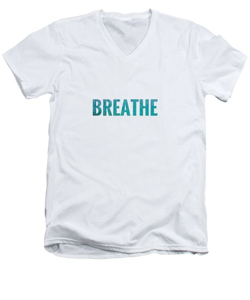 Breathe White Background Men's V-Neck T-Shirt
