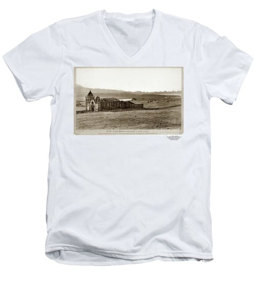 Carmel Mission, With Glimpse Of River And Bay Circa 1880 Men's V-Neck T-Shirt