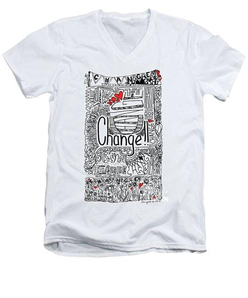 Change - Motivational Drawing Men's V-Neck T-Shirt