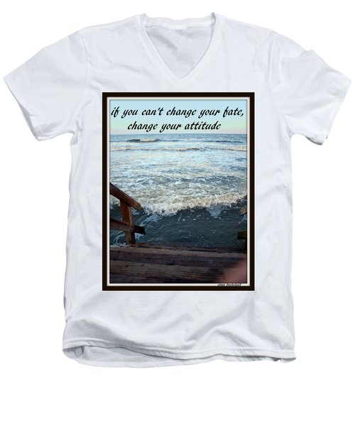 Men's V-Neck T-Shirt featuring the photograph Change Your Attitude by Irma BACKELANT GALLERIES