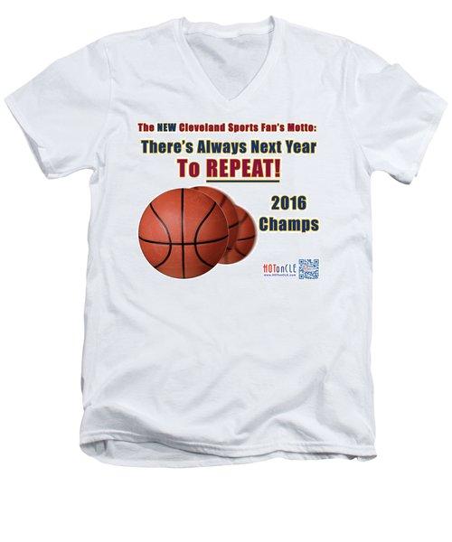 Cleveland Basketball 2016 Champs New Motto Men's V-Neck T-Shirt