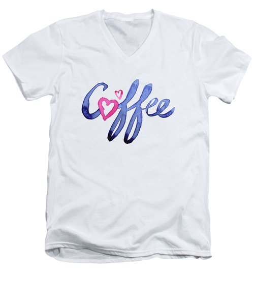 Coffee Lover Typography Men's V-Neck T-Shirt by Olga Shvartsur