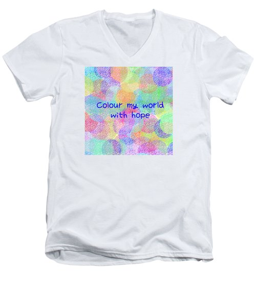 Colour My World With Hope Men's V-Neck T-Shirt