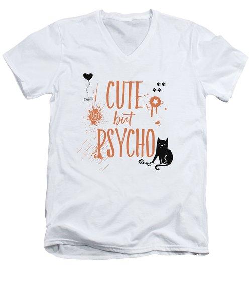 Cute But Psycho Cat Men's V-Neck T-Shirt