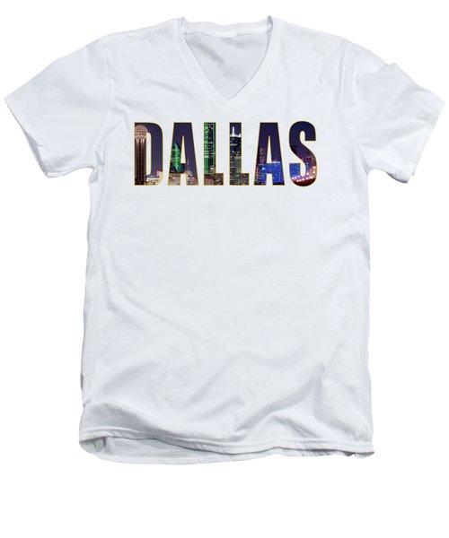 Dallas Letters Transparency 013018 Men's V-Neck T-Shirt