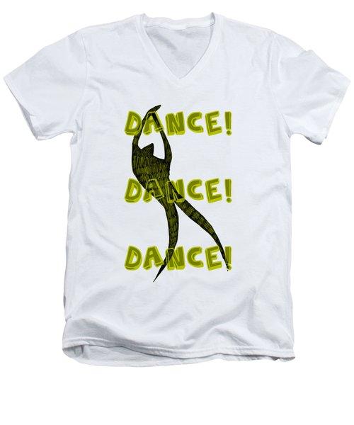 Dance Dance Dance Men's V-Neck T-Shirt