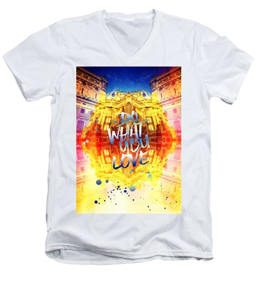 Do What You Love Paris Music Opera Garnier  Men's V-Neck T-Shirt