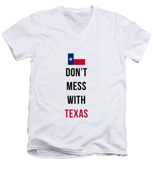 Don't Mess With Texas Phone Case Men's V-Neck T-Shirt by Edward Fielding