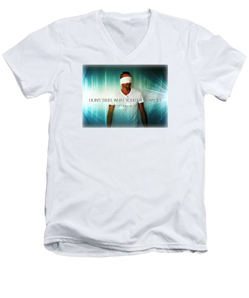 Men's V-Neck T-Shirt featuring the photograph Don't Trust by Cyryn Fyrcyd