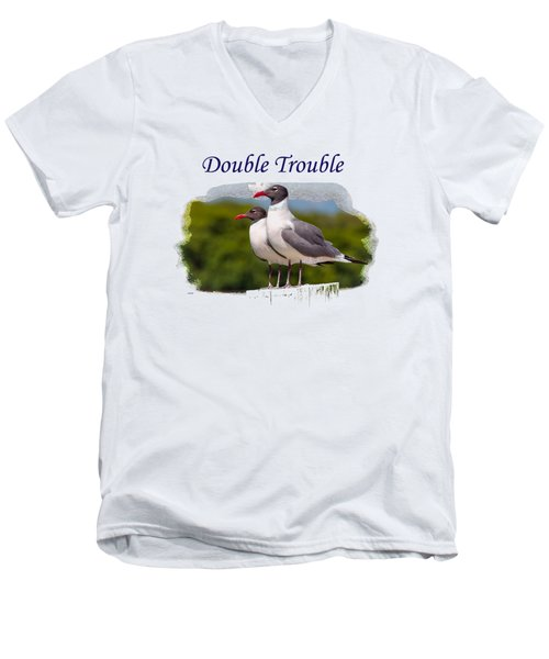 Double Trouble 2 Men's V-Neck T-Shirt by John M Bailey